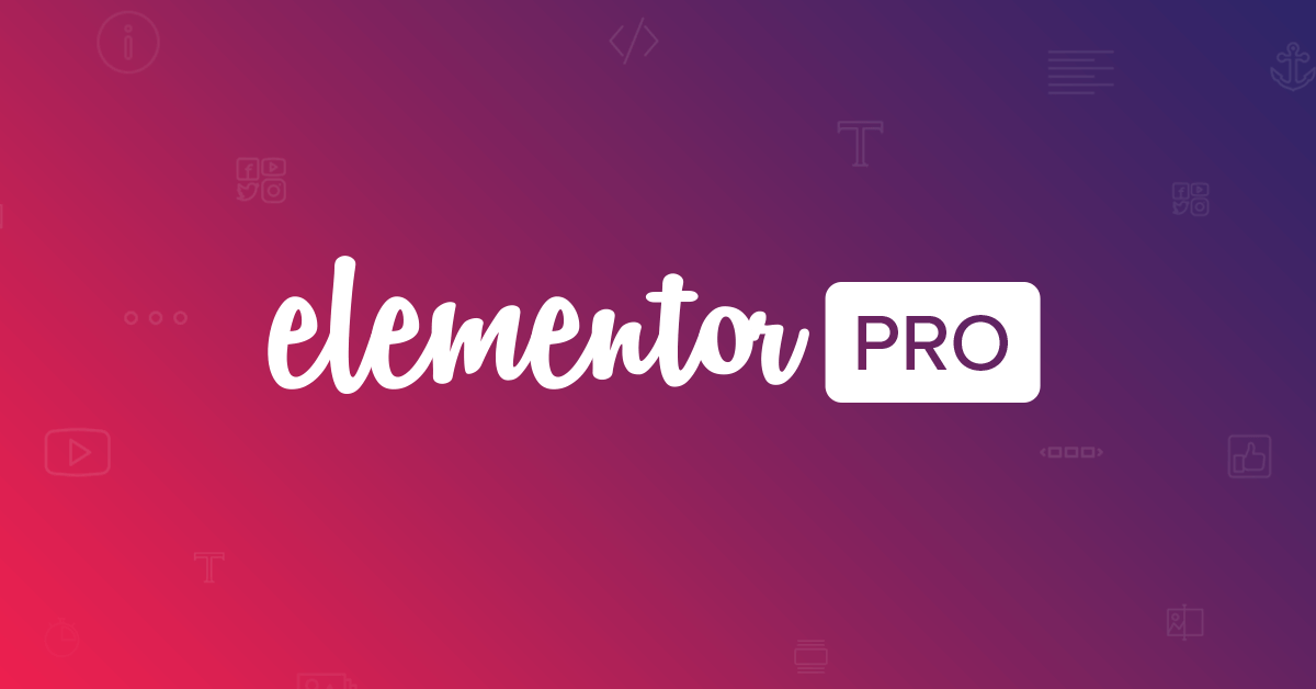WordPress Elementor Pro, Anywhere, Elementor Extras, Livemesh Addons, PowerPack 15
